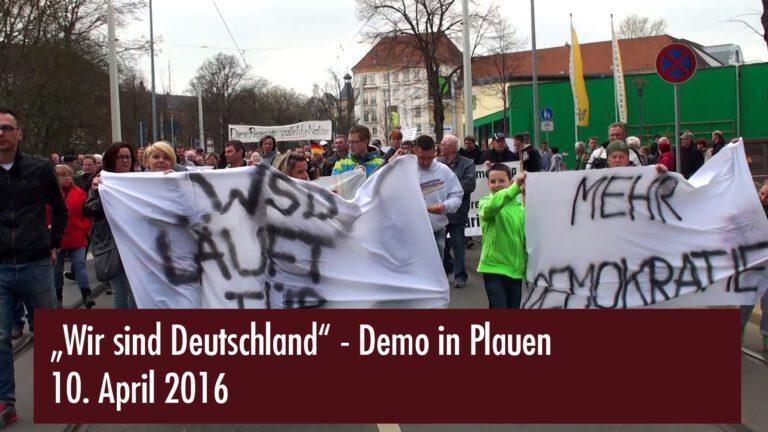 """""""Wir sind Deutschland"""" – Demo in Plauen vom 10. April 2016"""
