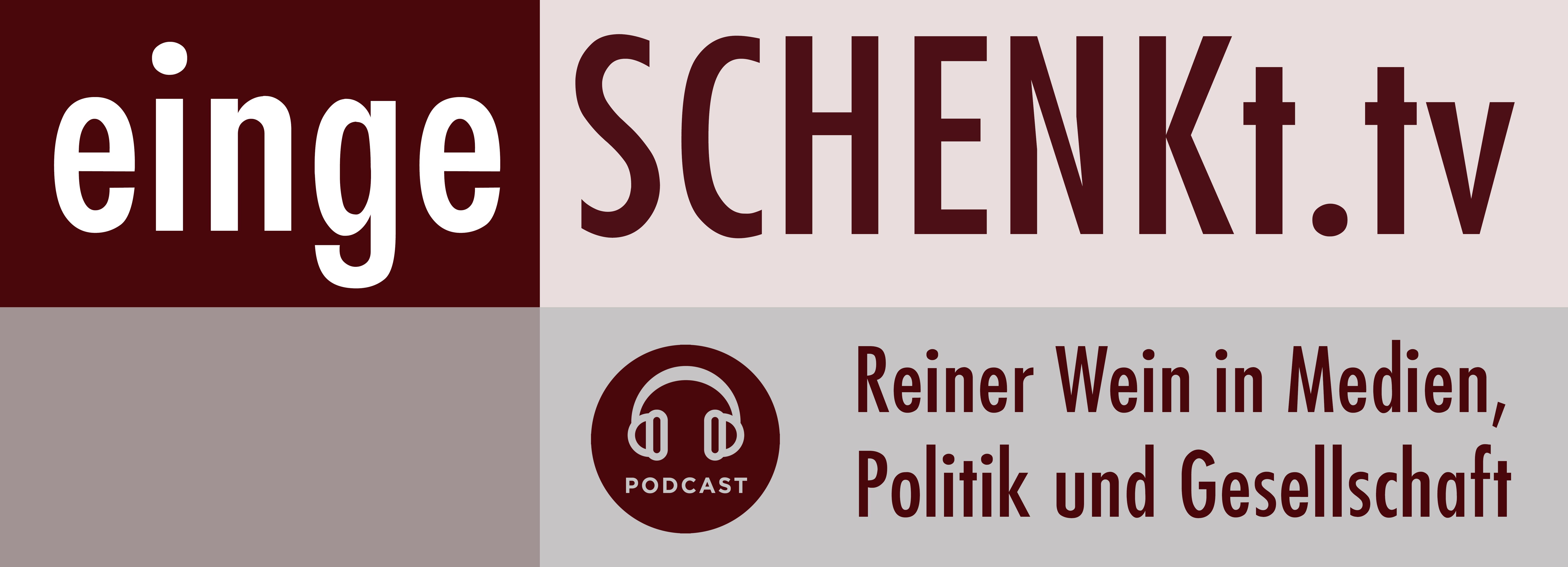 eingeSCHENKt.tv Podcast